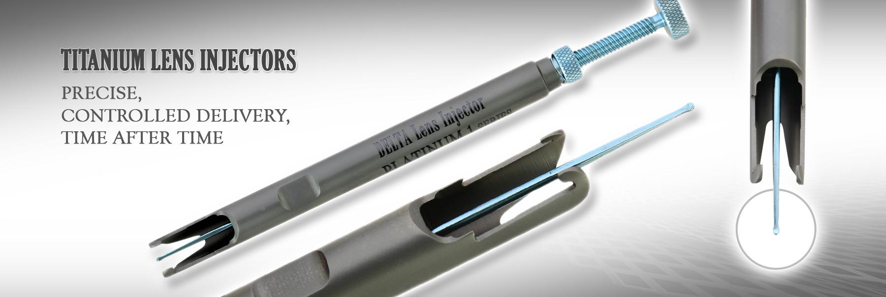 Titanium Lens Injectors